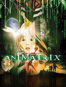 Animatrix Dublado - Todos os Episódios