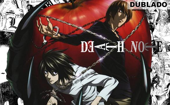 Death Note – Dublado Online – Todos os Episódios